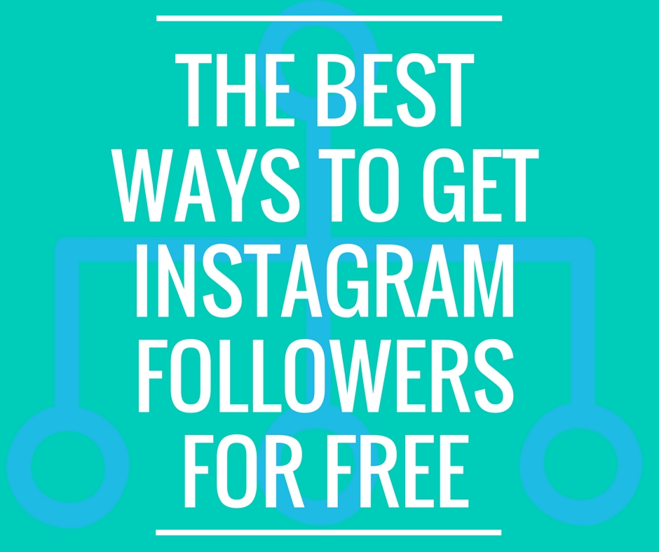 the best ways to get instagram followers for free