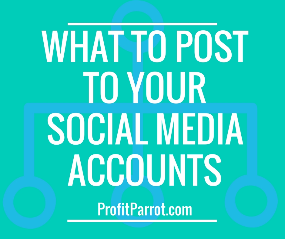 What to post to your social media accounts