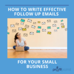 how to write effective follow up emails for your small business