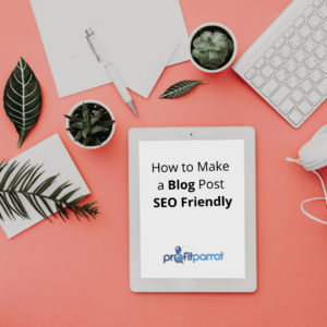 how to make a blog post seo friendly (1)